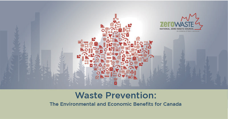 Preventing Waste at its Source Could Profoundly Benefit Canada's Environment and Economy: Report